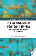 Eco And Low Carbon New Towns In China Book PDF