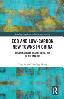Eco and Low Carbon New Towns in China