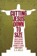 Cutting Jesus Down to Size
