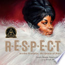 RESPECT Aretha Franklin the Queen of Soul