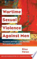 Wartime Sexual Violence Against Men