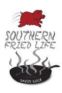 Southern Fried Life [Pdf/ePub] eBook