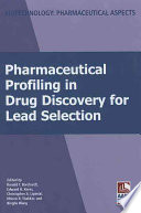 Pharmaceutical Profiling in Drug Discovery for Lead Selection