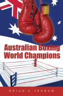 Australian Boxing World Champions