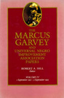 The Marcus Garvey and Universal Negro Improvement Association Papers, Vol. IV