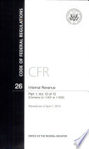 Code Of Federal Regulations Title 26 Internal Revenue Pt 1 Sections 1 1401 1 1550 Revised As Of April 1 2012