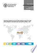 Regional Review on Status and Trends in Aquaculture Development in the Near East and North Africa     2015