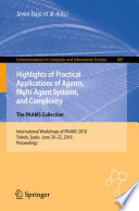 Highlights of Practical Applications of Agents  Multi Agent Systems  and Complexity  The PAAMS Collection