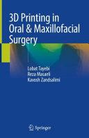 3D Printing in Oral   Maxillofacial Surgery