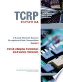 Transit Enterprise Architecture and Planning Framework Book