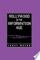 Hollywood In The Information Age Book PDF