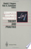 Computer Graphics Techniques  : Theory and Practice