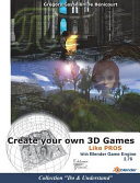 Create Your Own 3D Games with Blender Game Engine