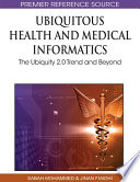 Ubiquitous Health And Medical Informatics  The Ubiquity 2 0 Trend And Beyond