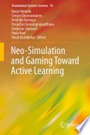 Neo Simulation and Gaming Toward Active Learning