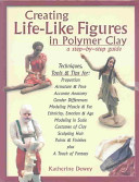 Creating Life like Figures in Polymer Clay