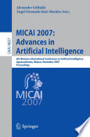 MICAI 2007  Advances in Artificial Intelligence