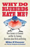 Why Do Bluebirds Hate Me? Pdf/ePub eBook