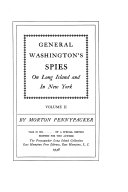 General Washington s Spies on Long Island and in New York