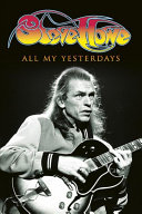 All My Yesterdays  The Autobiography of Steve Howe