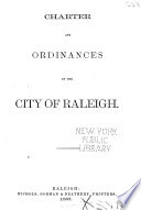 Charter and Ordinances of the City of Raleigh Book