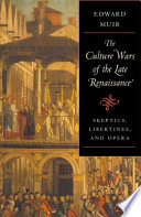 The Culture Wars of the Late Renaissance