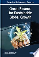 Green Finance for Sustainable Global Growth Book
