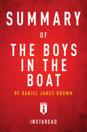 Summary of The Boys in the Boat by Daniel James Brown Pdf/ePub eBook
