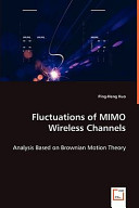Fluctuations of MIMO Wireless Channels Book