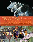 Traditions   Encounters  A Brief Global History Book