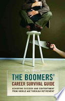 The Boomers' Career Survival Guide