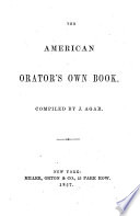 The American Orator S Own Book