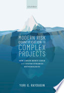 Modern Risk Quantification in Complex Projects