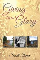 Pdf Giving into Glory
