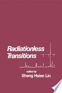 Radiationless Transitions