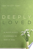 Deeply Loved