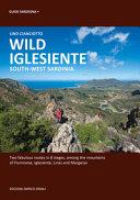 Wild Iglesiente. South-West Sardinia