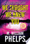 We Thought We Knew You Book
