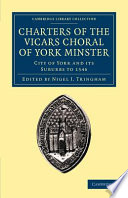 Charters Of The Vicars Choral Of York Minster