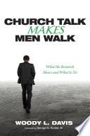 Church Talk Makes Men Walk Book