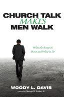 Church Talk Makes Men Walk