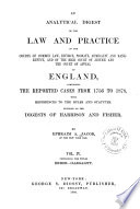 An Analytical Digest of the Law and Practice of the Courts of Common Law  Divorce  Probate  Admiralty and Bankruptcy  and of the High Court of Justice and the Court of Appeal of England