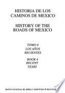 Historia de los caminos de México
