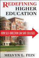 Redefining Higher Education