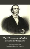 Pdf The Wesleyan methodist association magazine