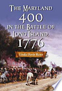 The Maryland 400 in the Battle of Long Island, 1776