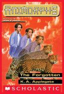 The Forgotten (Animorphs #11) Pdf