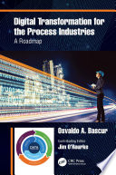 Digital Transformation for the Process Industries Book