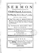 A Sermon Preached in the Parish church of Christ Church  London  on Thursday April the 21st  1763