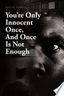 You re Only Innocent Once  And Once Is Not Enough